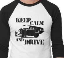 keep calm and drive Men's Baseball ¾ T-Shirt