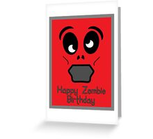 Happy Zombie Birthday by 'Chillee Wilson' Greeting Card