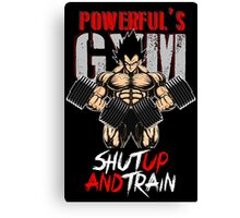 Shut up and train Canvas Print