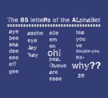 The 85 Letters of the Alphabet by ANewKindOfWater