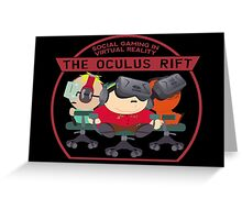 Social Gaming Oculus Rift Virtual Reality South Park Greeting Card