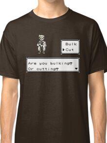 Professor Oak Pokemon. Are you bulking or cutting? Cut edition Classic T-Shirt
