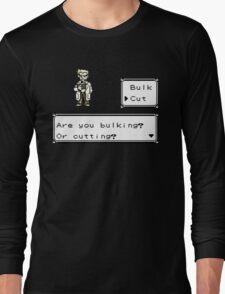 Professor Oak Pokemon. Are you bulking or cutting? Cut edition Long Sleeve T-Shirt