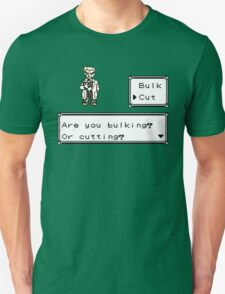 Professor Oak Pokemon. Are you bulking or cutting? Cut edition T-Shirt
