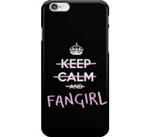 Keep calm and fangirl iPhone Case/Skin