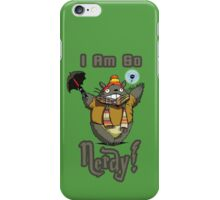 I am so NERDY! iPhone Case/Skin
