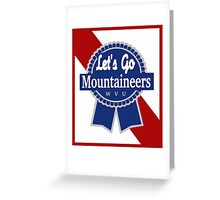 Lets Go Mountaineer Pabst Design Greeting Card