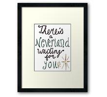 Neverland's Waiting For You Framed Print
