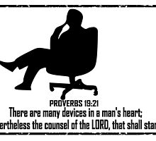 PROVERBS 19:21  MAN WITH A PLAN by Calgacus