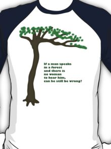 Forest Humor T-Shirt