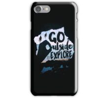 Go Outside & Explore iPhone Case/Skin