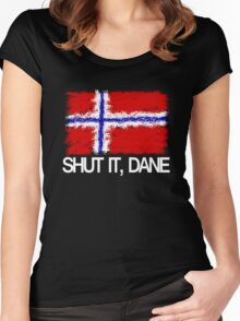 """Shut it, Dane"" [APH Norway] Women's Fitted Scoop T-Shirt"