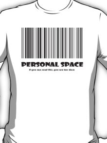 Personal Space T-Shirt