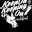 Keeping On by deerokone