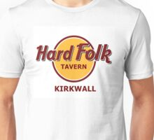 Hard Folk Tavern Kirkwall Unisex T-Shirt
