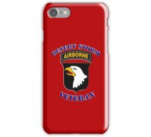101st Airborne Desert Storm Veteran - iPhone Case iPhone Case/Skin