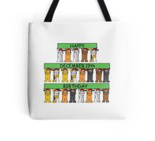 Cats celebrating birthdays on December 19th Tote Bag