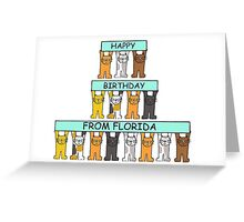 Cats Happy Birthday from Florida. Greeting Card