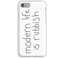 modern life is rubbish iPhone Case/Skin