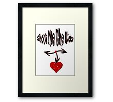 Show me the way/  Art + Products Design  Framed Print