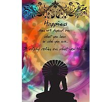Zen Art Inspirational Buddha Quotes Happiness Photographic Print