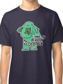 Beauty Fhtagn Classic T-Shirt