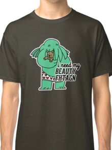 Beauty Fhtagn Classic T-Shirt