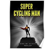 Super cycling man Poster