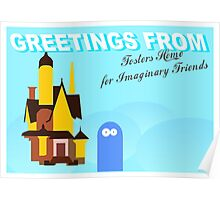 Greetings from fosters home for imaginary friends Poster