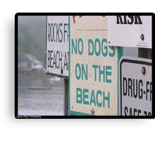 Sign, sign, everywhere...Blockin' out the scenery...can't you read... Canvas Print