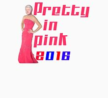 Pretty in Pink 2016 - Bill Clinton Unisex T-Shirt