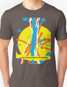 THE REVERSE EFFECTS OF MUTATION T-Shirt
