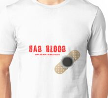 Bad Blood Unisex T-Shirt