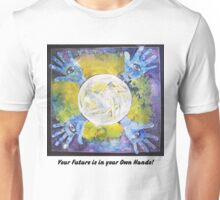 Foretell, Your future is in your own Hands. Unisex T-Shirt