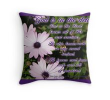 God is in the Details  Throw Pillow