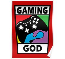 Gaming God Poster
