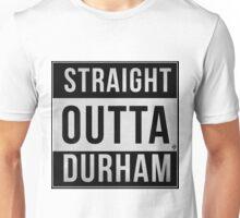 STRAIGHT OUTTA DURHAM Unisex T-Shirt