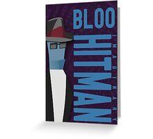Bloo the hitman Greeting Card