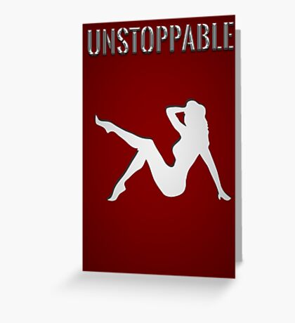 unstoppable, woman Greeting Card