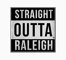 STRAIGHT OUTTA RALEIGH T-Shirt