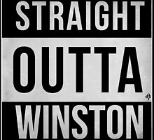 STRAIGHT OUTTA WINSTON by Easygraphixs
