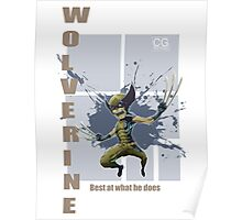 Wolverine best at what he does Poster