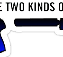 There Are Two Kinds Of People In Cs:Go Sticker