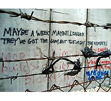 Bethlehem's Apartheid Wall - words of protest Photographic Print