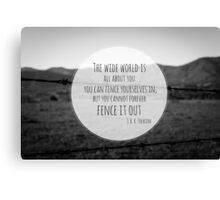 The Wide World is all about you Canvas Print