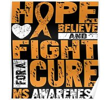 Hope Believe And Fight For A Cure MS Awareness Poster