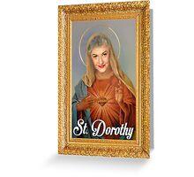St. Dorothy - Golden Girls Greeting Card