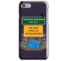 Beware of Hitchhiking Ghosts iPhone Case/Skin