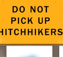 Beware of Hitchhiking Ghosts Sticker