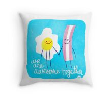 Awesome Together - Eggs and Bacon Throw Pillow